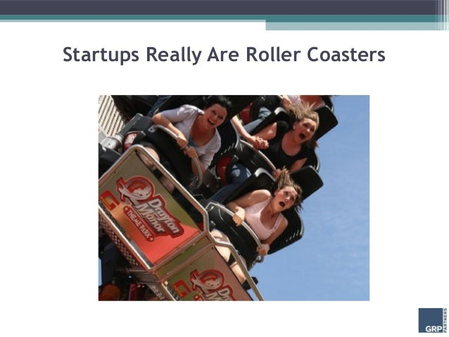 Startups Really Are Roller Coasters