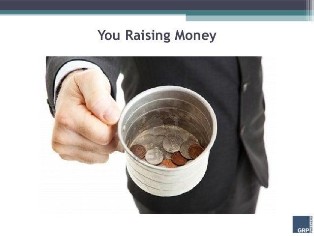 You Raising Money