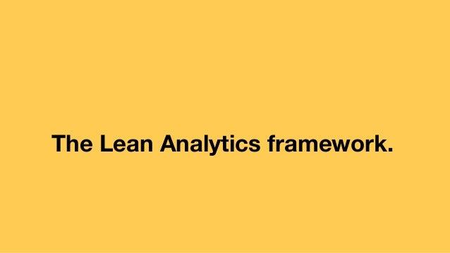 The Lean Analytics framework.