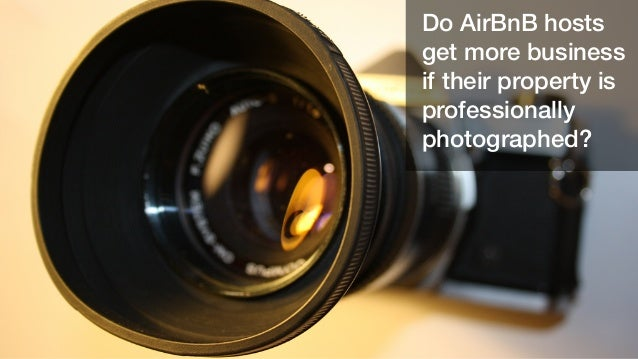 Do AirBnB hosts get more business if their property is professionally photographed?