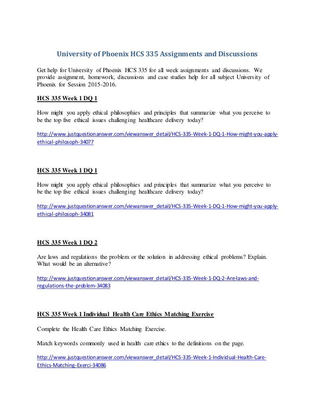 university of phoenix hcs assignments and discussions university of phoenix hcs 335 assignments and discussions get help for university of phoenix hcs 335