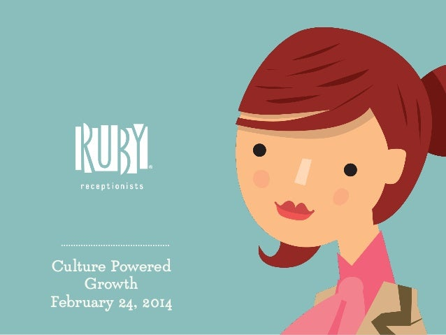 Culture Powered Growth February 24, 2014