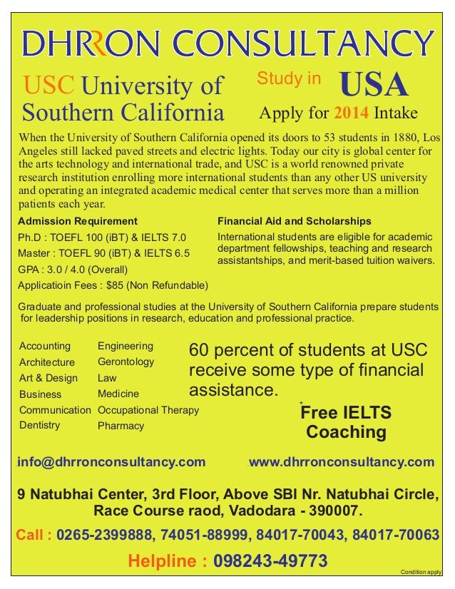 Study in  USC University of Southern California  USA  Apply for 2014 Intake  When the University of Southern California op...