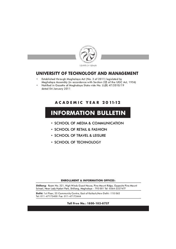 UNIVERSITY OF TECHNOLOGY AND MANAGEMENT•   Established through Meghalaya Act (No. 3 of 2011) legislated by    Meghalaya As...