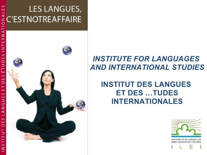 INSTITUTE FOR LANGUAGES  AND INTERNATIONAL STUDIES INSTITUT DES LANGUES  ET DES ÉTUDES INTERNATIONALES