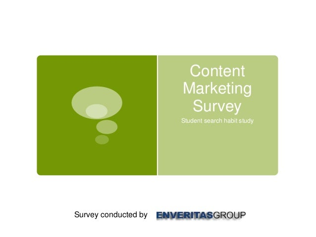 ContentMarketingSurveyStudent search habit studySurvey conducted by