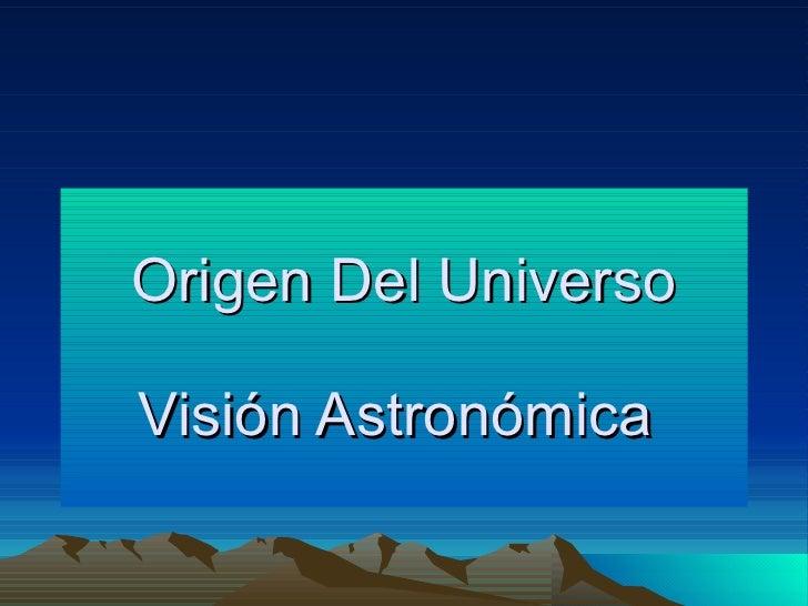Origen Del Universo Visión Astronómica