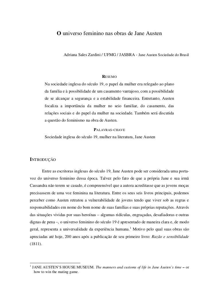 O universo feminino nas obras de Jane Austen                      Adriana Sales Zardini / UFMG / JASBRA - Jane Austen Soci...