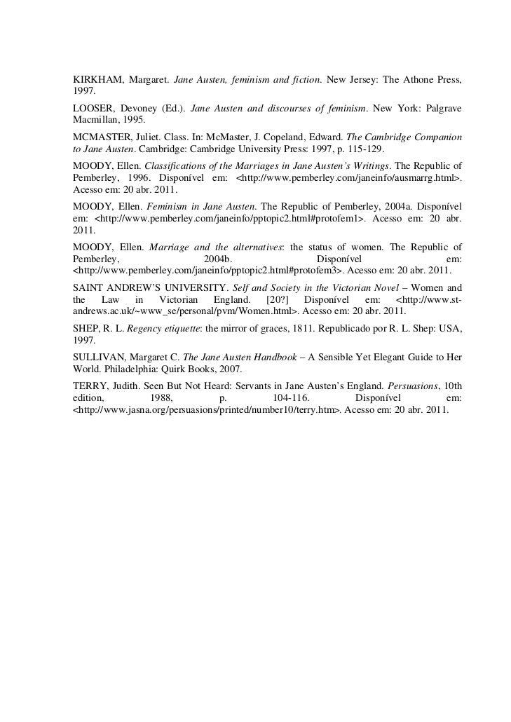 KIRKHAM, Margaret. Jane Austen, feminism and fiction. New Jersey: The Athone Press,1997.LOOSER, Devoney (Ed.). Jane Austen...