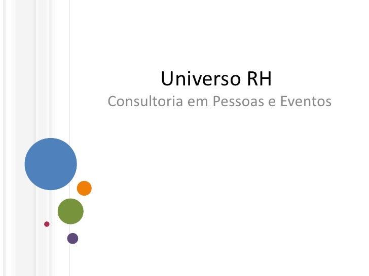 Universo RH Consultoria em Pessoas e Eventos