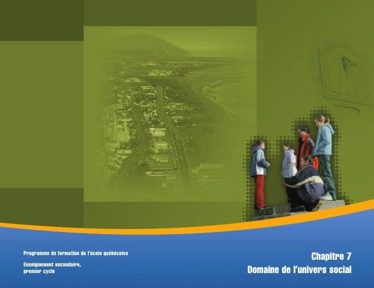 Programme de formation de l'école québécoise                                                                 Chapitre 7 En...