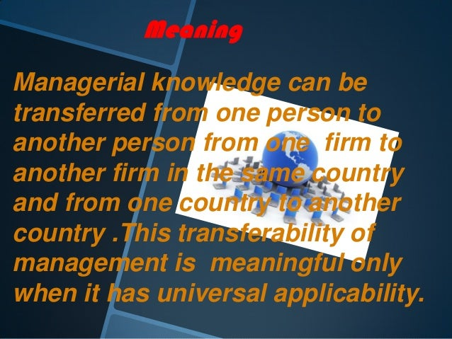 universality and transferability of management