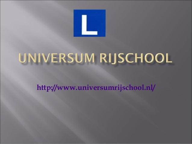 http://www.universumrijschool.nl/