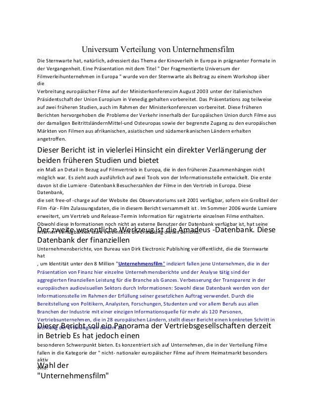Universum Verteilung von Unternehmensfilm Die Sternwarte hat, natürlich, adressiert das Thema der Kinoverleih in Europa in...