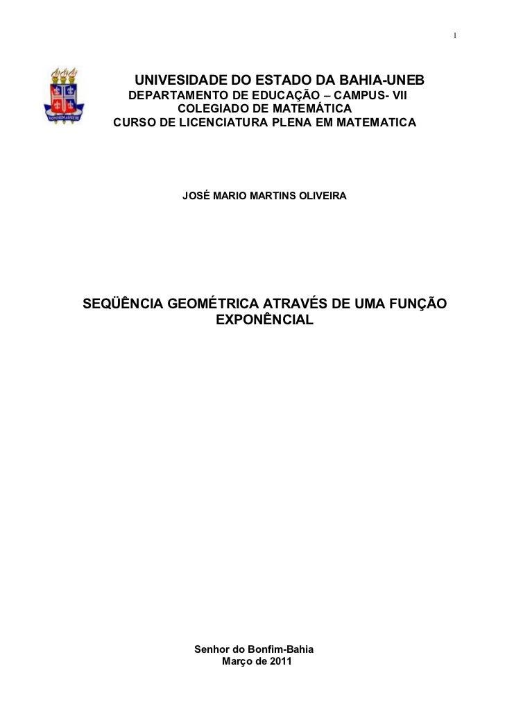 1     UNIVESIDADE DO ESTADO DA BAHIA-UNEB     DEPARTAMENTO DE EDUCAÇÃO – CAMPUS- VII           COLEGIADO DE MATEMÁTICA   C...