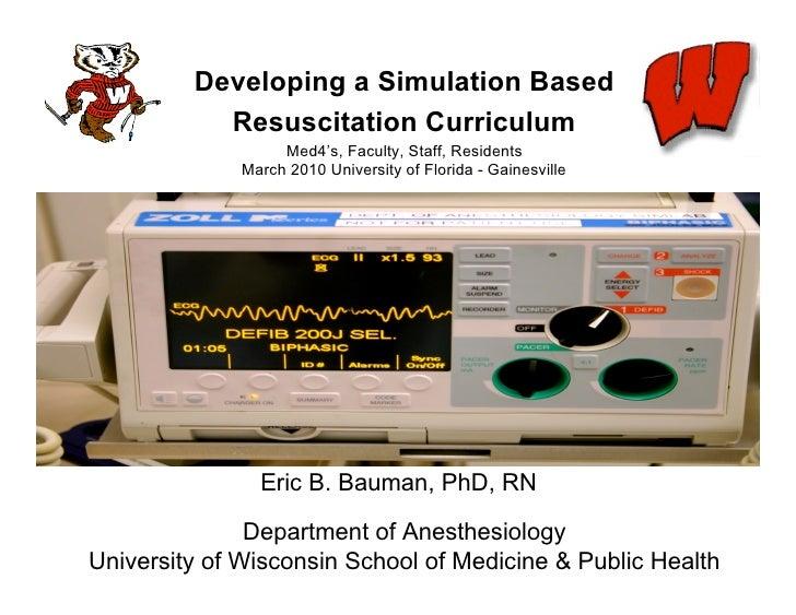 Curriculum for Resuscitation Education -  Univ.of Florida -  Gainesville 2010