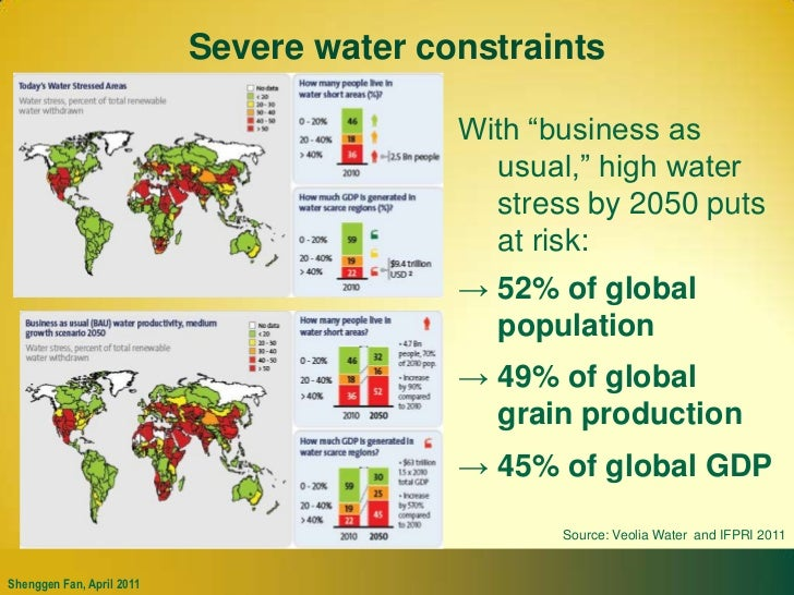 """Severe water constraints<br />With """"business as usual,"""" high water stress by 2050 puts at risk:<br /><ul><li>52% of global..."""