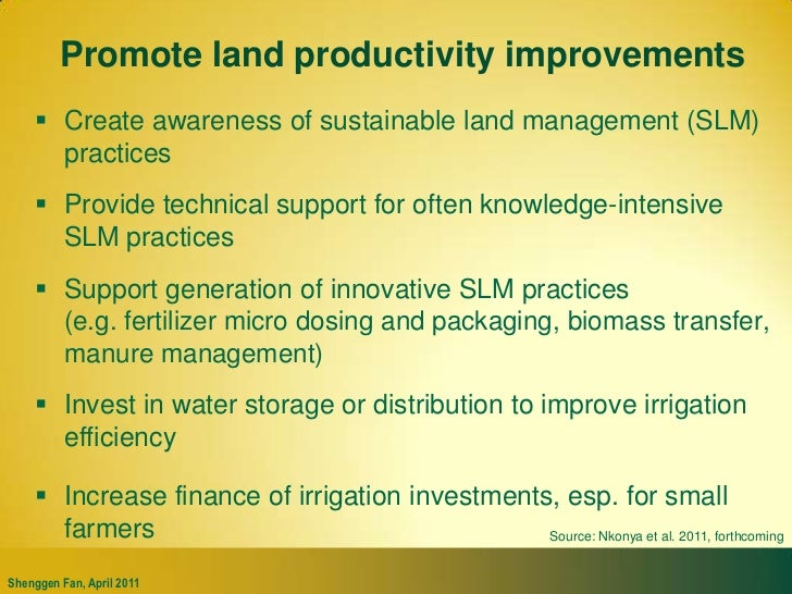 Invest in agriculture and smallholder productivity<br />Source: Data from IFPRI SPEED database<br />Improve access to qual...