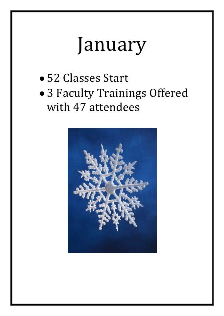 January<br /><ul><li>52 Classes Start