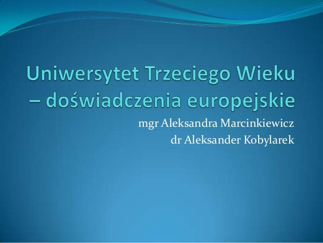 mgr Aleksandra Marcinkiewicz      dr Aleksander Kobylarek