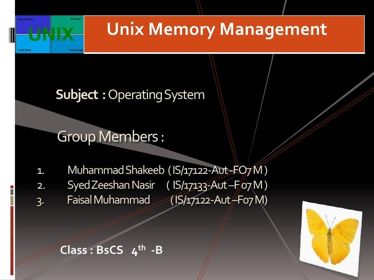 Subject  : Operating System <br />Group Members :<br />Muhammad Shakeeb  ( IS/17122-Aut -FO7 M )<br />Syed Zeeshan Nasir  ...