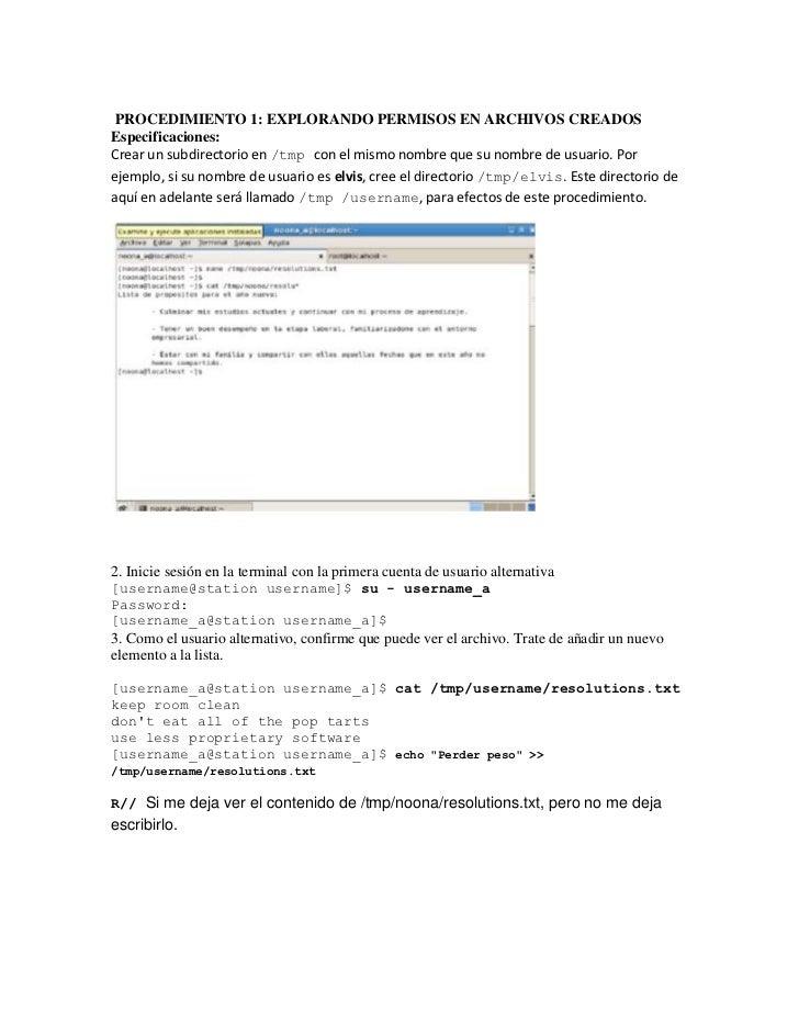 PROCEDIMIENTO 1: EXPLORANDO PERMISOS EN ARCHIVOS CREADOSEspecificaciones:Crear un subdirectorio en /tmp con el mismo nombr...
