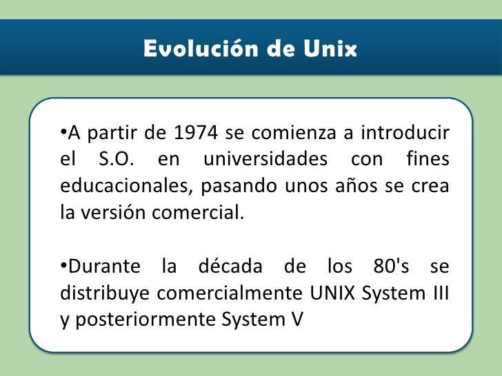 Debido a la estabilidad del S.O. en 1973 reescriben el núcleo de UNIX en lenguaje C dándole portabilidad hacia otras maqui...