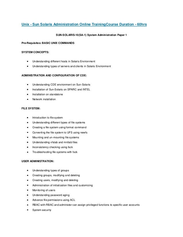 Unix - Sun Solaris Administration Online TrainingCourse Duration - 60hrs SUN-SOLARIS-10(SA-1) System Administration Paper ...