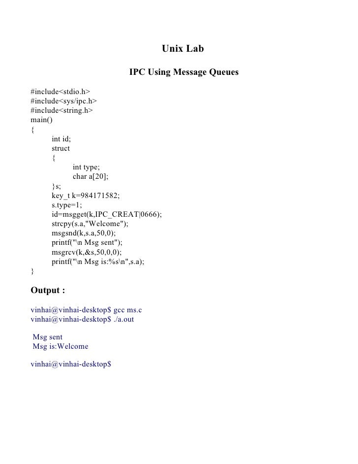 Unix Lab                             IPC Using Message Queues  #include<stdio.h> #include<sys/ipc.h> #include<string.h> ma...