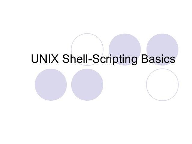 UNIX Shell-Scripting Basics