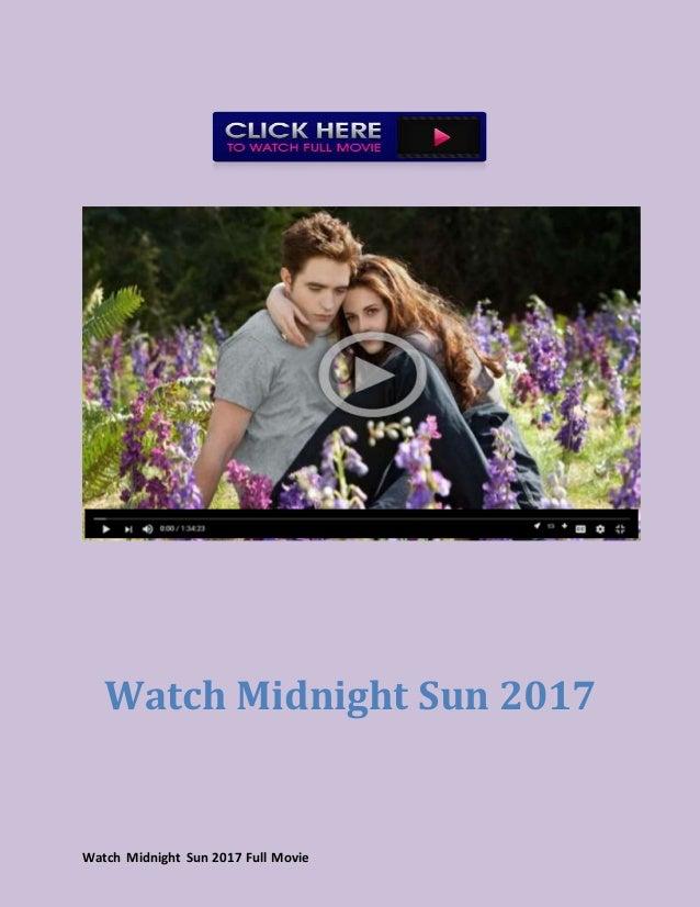 Watch Midnight Sun 2017 Full Movie Hd Online