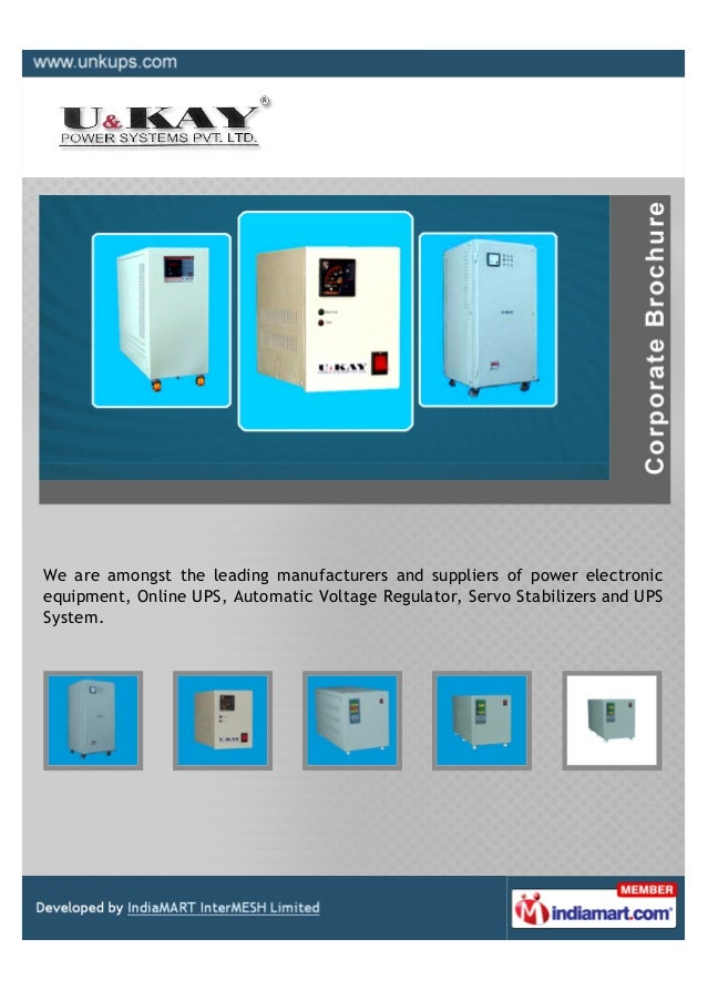 We are amongst the leading manufacturers and suppliers of power electronicequipment, Online UPS, Automatic Voltage Regulat...