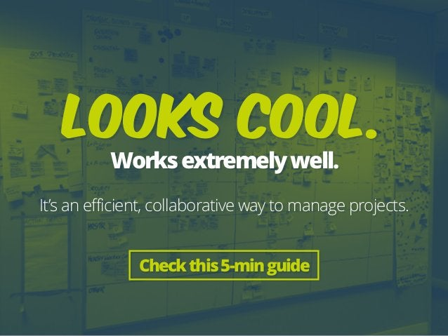 Checkthis5-minguide Looks cool.  Worksextremelywell. It's an efficient, collaborative way to manage projects.