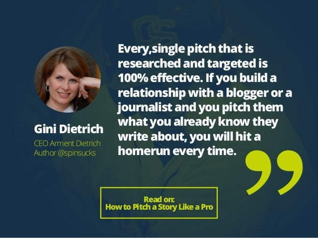 Every,single pitch that is researched and targeted is 100% effective. If you build a relationship with a blogger or a jour...