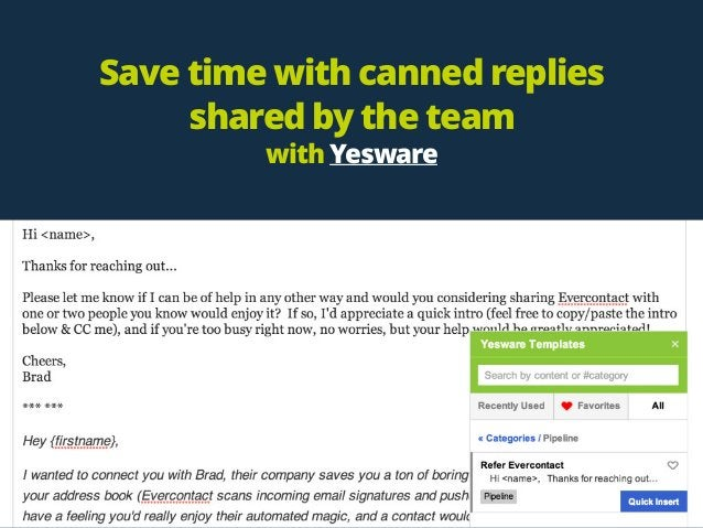 Save time with canned replies shared by the team  with Yesware