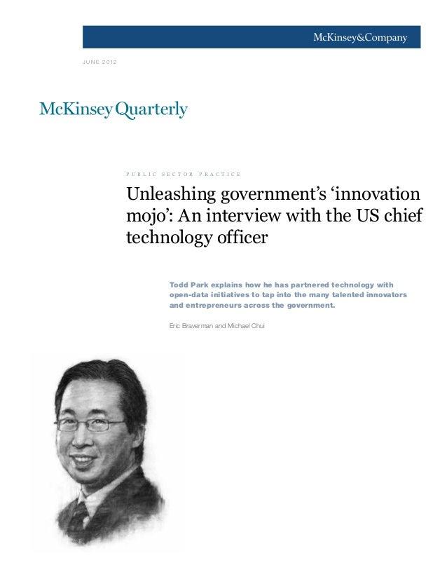 1J U N E 2 012                p u b l i c   s e c t o r   p r a c t i c e                Unleashing government's 'innovati...