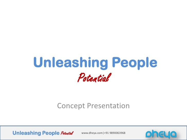 Unleashing People Potential<br />Concept Presentation<br />