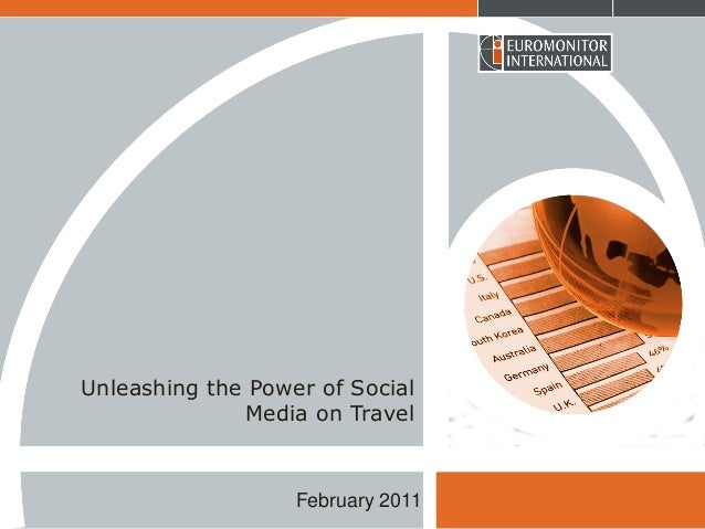 Unleashing the Power of Social Media on Travel  February 2011