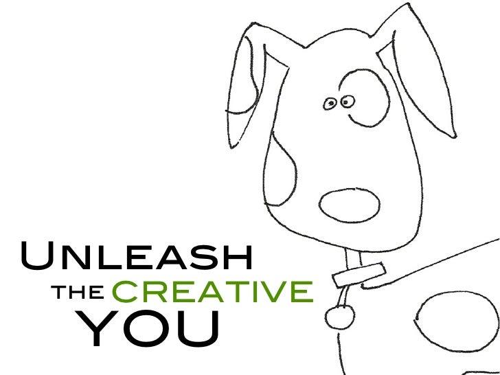 Unleashthe CREATIVE YOU