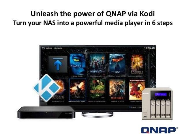 Unleash the power of QNAP via KODI