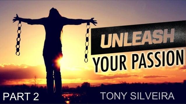 TONY SILVEIRAPART 2