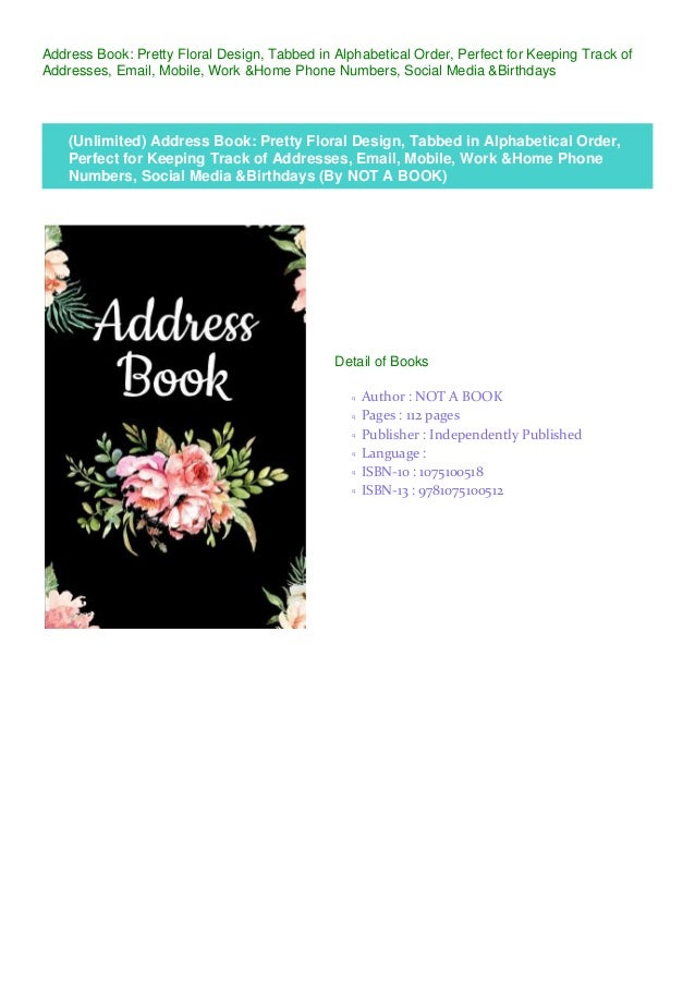 Address Book: Pretty Floral Design, Tabbed in Alphabetical Order, Perfect for Keeping Track of Addresses, Email, Mobile, W...