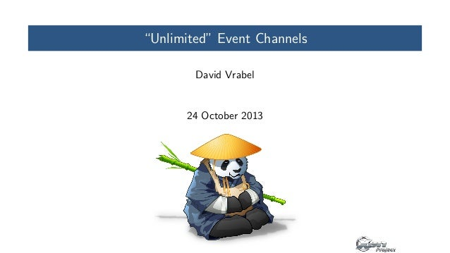 """Unlimited"" Event Channels David Vrabel  24 October 2013"