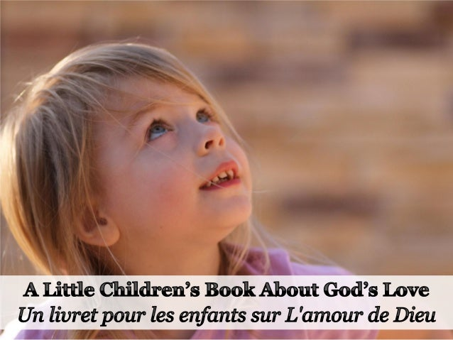 God loves you! To prove it, He's made all the beauties and pleasures of nature for you to enjoy. Dieu vous aime ! La preuv...