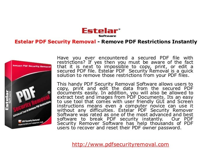 Estelar PDF Security Removal - Remove PDF Restrictions Instantly              Have you ever encountered a secured PDF file...