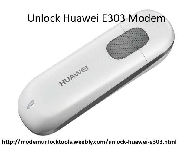 unlock huawei modem e303 software