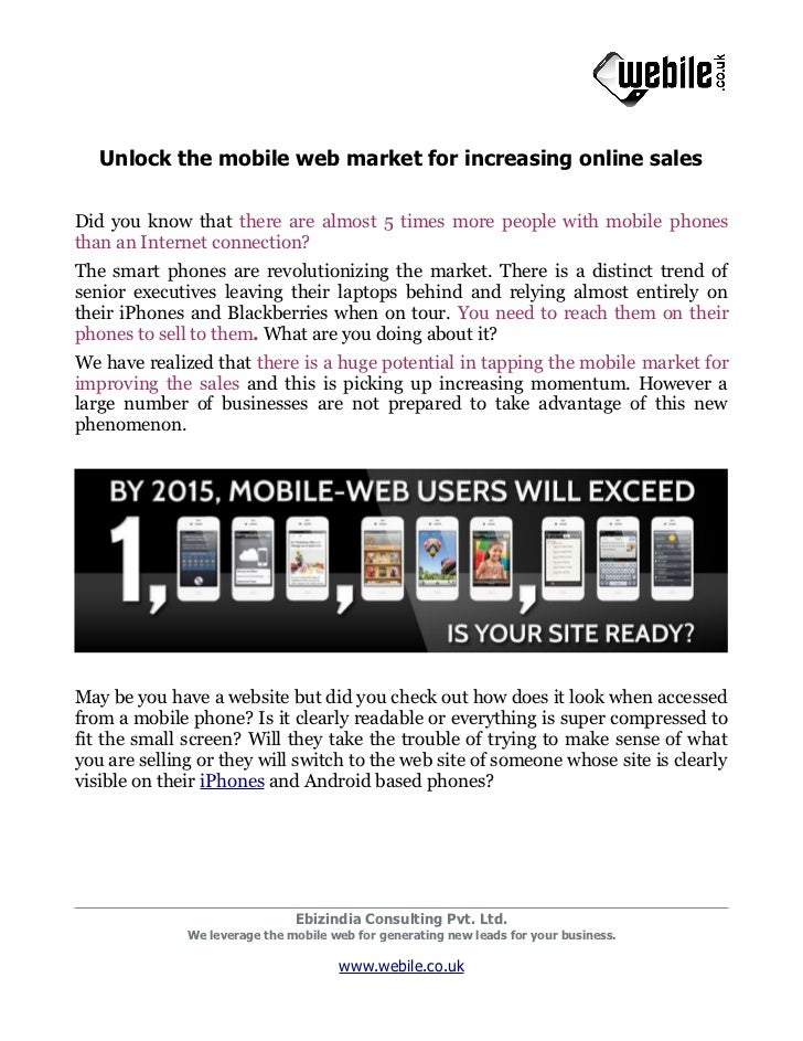 Unlock the mobile web market for increasing online salesDid you know that there are almost 5 times more people with mobile...