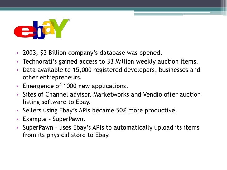 What are the business benefits to amazon and ebay of opening up some of their database to developers