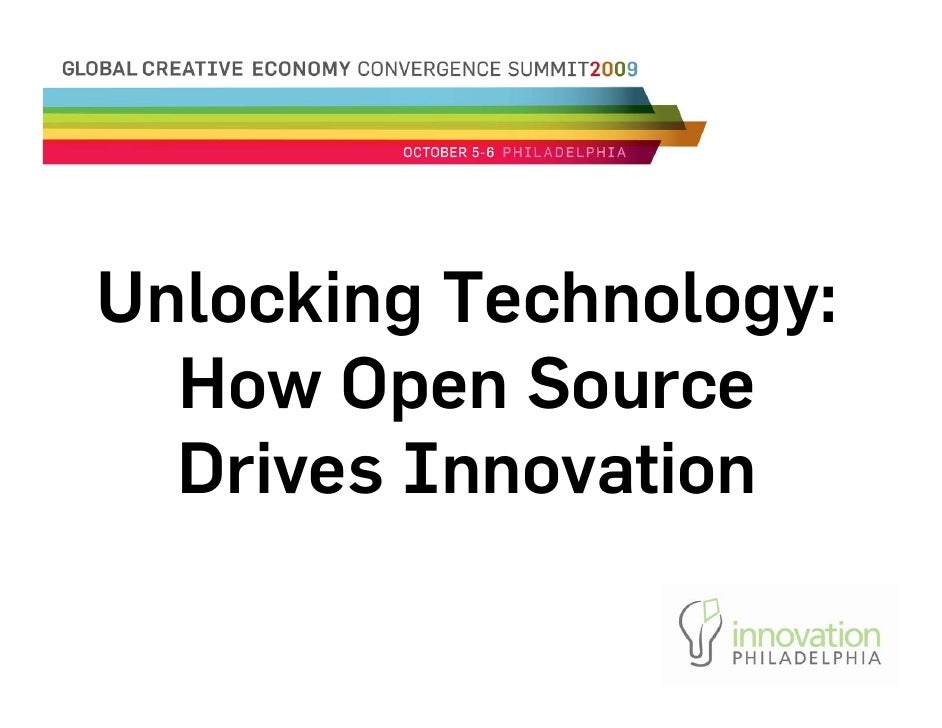 Unlocking Technology:   How Open Source   Drives Innovation