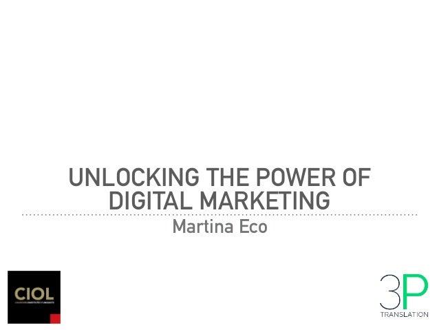 UNLOCKING THE POWER OF DIGITAL MARKETING Martina Eco